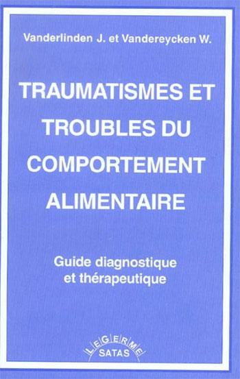 Traumatismes et troubles du comportement alimentaire.